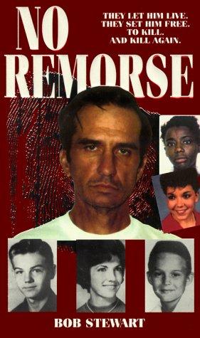 No Remorse: Stewart, Bob