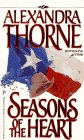 Seasons Of The Heart (Denise Little Presents): Alexandra Thorne