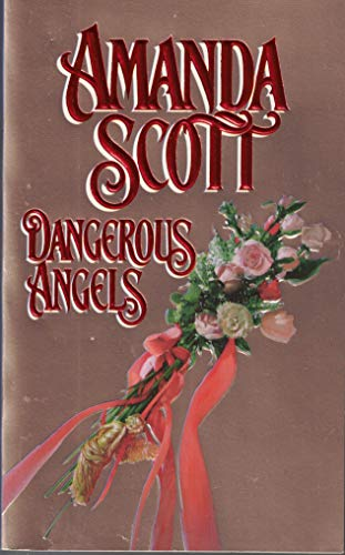 Dangerous Angels (9780786003532) by Amanda Scott