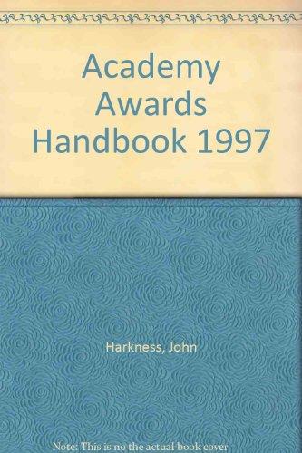 The Academy Awards Handbook: 1997: Harkness, John
