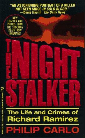 9780786003792: The Night Stalker: Life and Crimes of Richard Ramirez