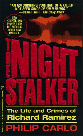 9780786003792: The Night Stalker: The Life and Crimes of Richard Ramirez