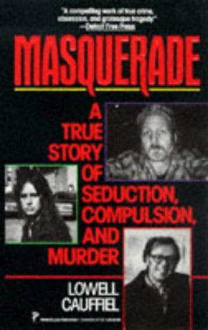 9780786004683: Masquerade (True Crime)