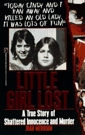 9780786004874: Little Girl Lost (True Crime)
