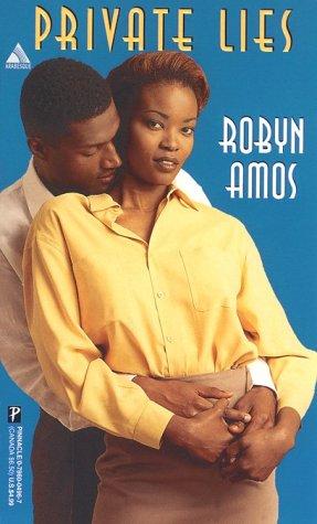 Private Lies (An Arabesque Romance): Amos, Robyn