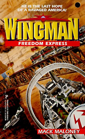 9780786005482: Freedom Express (Wingman)