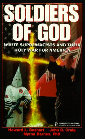 9780786006496: Soldiers Of God: White Supremacists and Their Holy War for America
