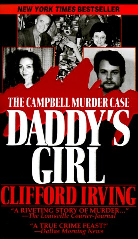 9780786010561: Daddy's Girl: The Campbell Murder Case (Pinnacle True Crime)
