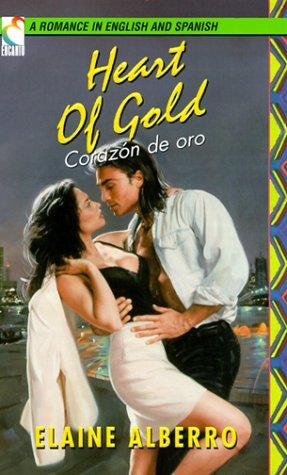 Heart Of Gold & Corazon De Oro (Encanto): Alberro, Elaine