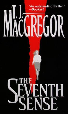 The Seventh Sense: Macgregor, T.J.