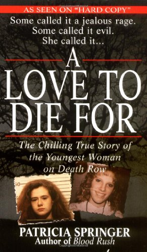 A Love To Die For: Patricia Springer