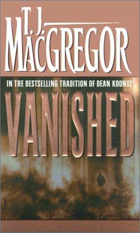 Vanished (Plus SIGNED NOTE): Macgregor, T. J.