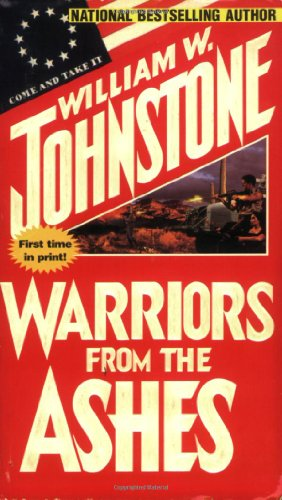 Warriors From The Ashes (9780786011902) by William Johnstone
