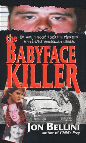 9780786012022: The Babyface Killer (Pinnacle true crime)