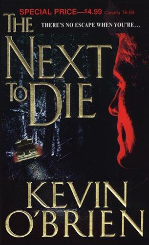 9780786012374: The Next to Die