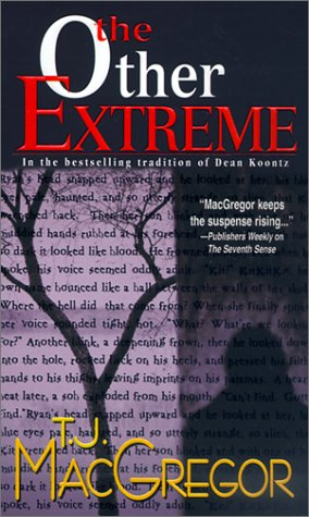 The Other Extreme (Plus SIGNED NOTE): Macgregor, T. J.