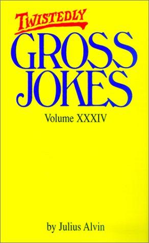 9780786013401: Twistedly Gross Jokes