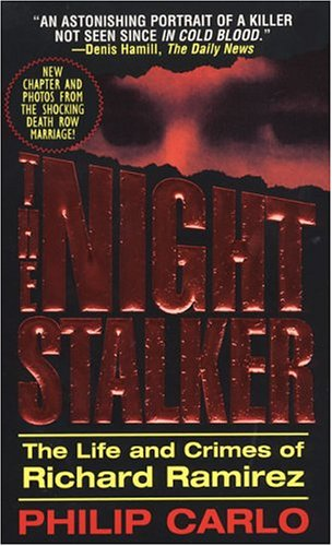 9780786013623: The Night Stalker: The Life and Crimes of Richard Ramirez