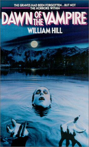 Dawn Of The Vampire: Hill, Will