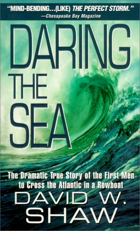 9780786014064: Daring The Sea: The True Story of the First Men to Row Across the Atlantic Ocean