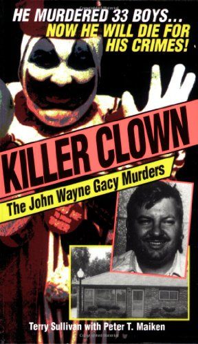 9780786014224: Killer Clown: John Wayne: The John Wayne Gacy Murders