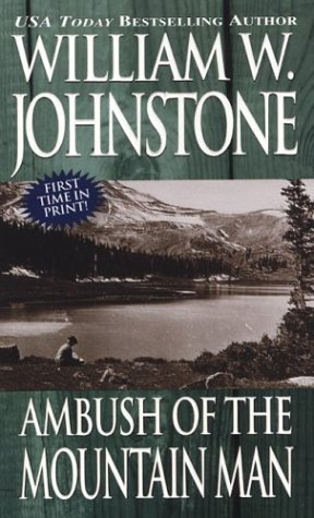 9780786014392: Ambush Of The Mountain Man (The Last Mountain Man, Book 31)