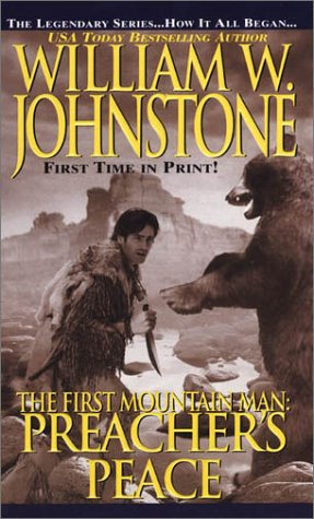 9780786014422: The First Mountain Man: Preacher's Peace