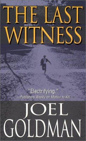 The Last Witness: Goldman, Joel