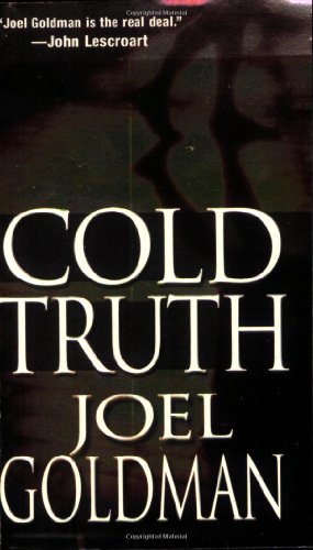 Cold Truth: Goldman, Joel D.V.M