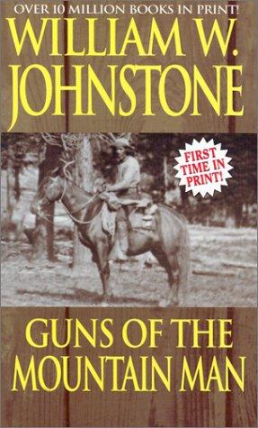 9780786014613: Guns of the Mountain Man (Mountain Man, No. 24)