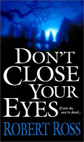 9780786014828: Don?t Close Your Eyes