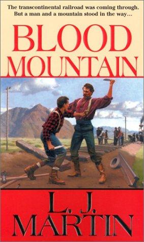 Blood Mountain: L. J. Martin