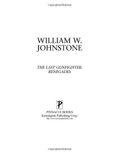 9780786015474: Renegades (Last Gunfighter, Book 12)