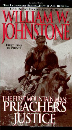 9780786015481: Preacher's Justice (The First Mountain Man)