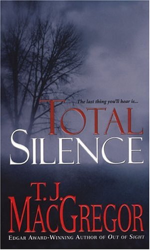 Total Silence (Plus SIGNED NOTE): Macgregor, T. J.