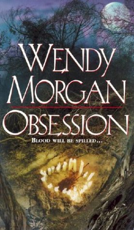 Obsession: Wendy Morgan