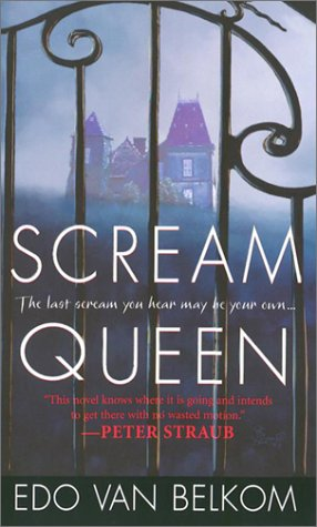 Scream Queen: Van Belkom,Edo
