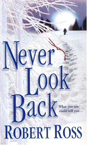9780786015856: Never Look Back