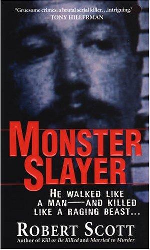 Monster Slayer: Scott, Robert