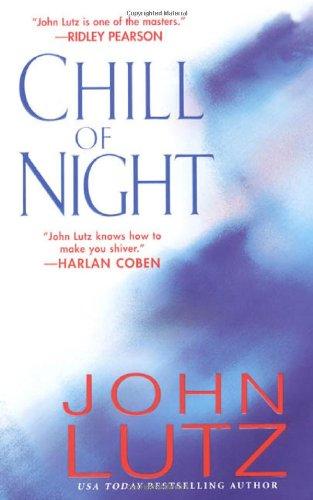 Chill of Night: Lutz, John