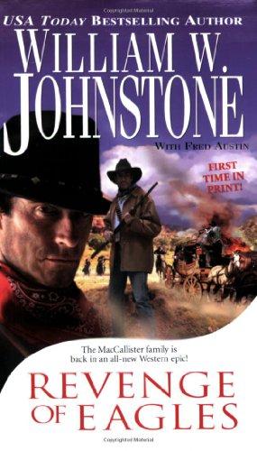 Revenge Of Eagles (The Eagles): Johnstone, William W.