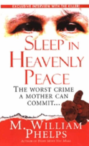 9780786016969: Sleep In Heavenly Peace (Pinnacle True Crime)