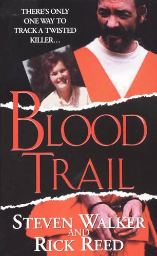 9780786017195: Blood Trail (Pinnacle True Crime)
