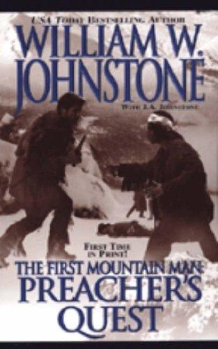 Preacher's Quest (First Mountain Man)