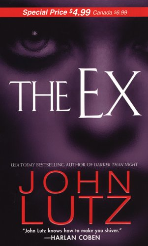 The Ex (Pinnacle Books Fiction): Lutz, John
