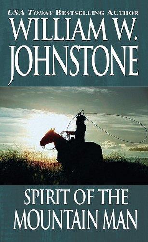 9780786017874: Spirit/Ordeal of the Mountain Man (Pinnacle Westerns)