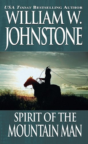 9780786017874: Spirit/Ordeal of the Mountain Man (The Last Mountain Man)