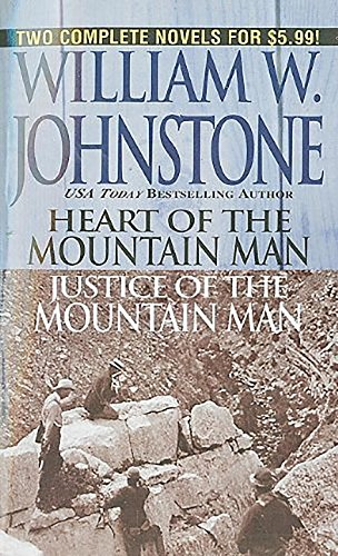9780786017904: Heart/Justice of the Mountain Man