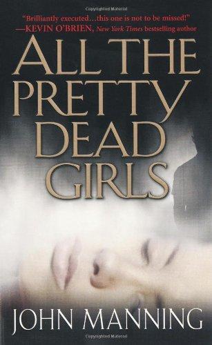 9780786017980: All The Pretty Dead Girls (Pinnacle Fiction)