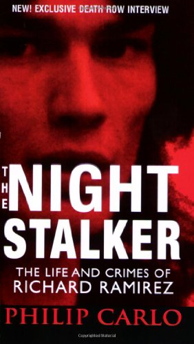9780786018109: The Night Stalker: The Life and Crimes of Richard Ramirez (Pinnacle True Crime)